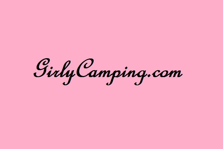 Happy 1 Year Anniversary Girly Camping!