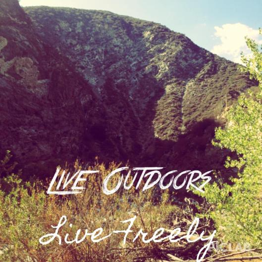 Live outdoors live freely